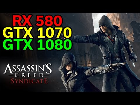Assassin's Creed Syndicate | RX 580 vs GTX 1070 vs GTX 1080 | Which card is the deal?