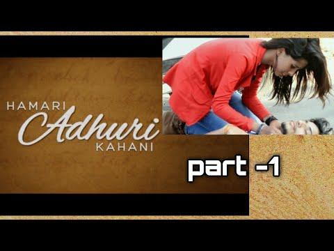 Hamari Adhuri Kahaani || Love Song || Sad Love Story