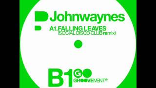 Johnwaynes - Falling Leaves (Social Disco Club Remix)