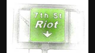 7th street riot theme( the riot club )