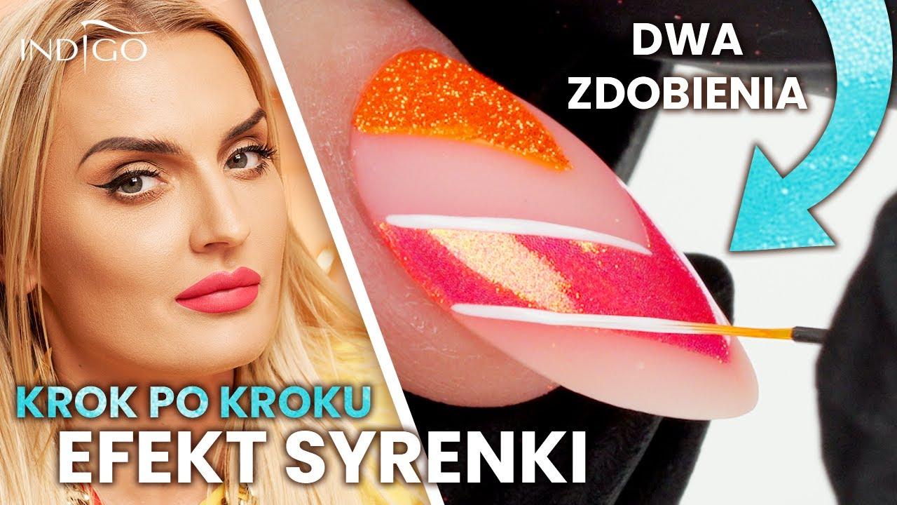 Efekt Syrenki krok po kroku! 2 zdobienia – jak zrobić, by Syrenka wyglądała idealnie? | Indigo Nails