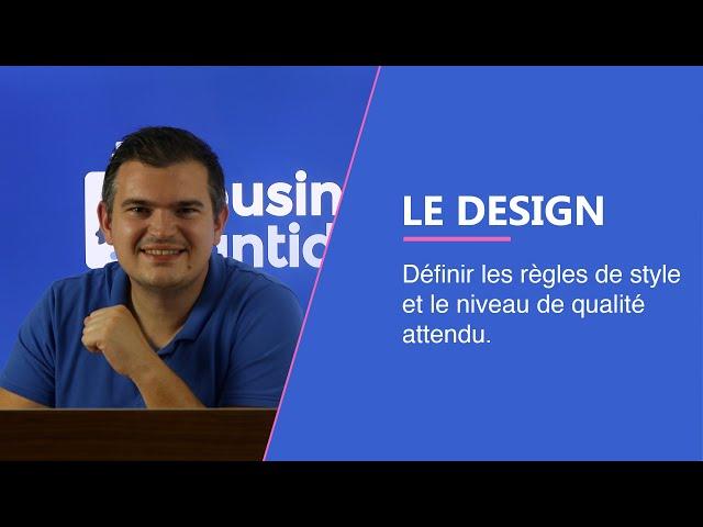 Design pour une refonte : Définir les règles de style et le niveau de qualité attendu