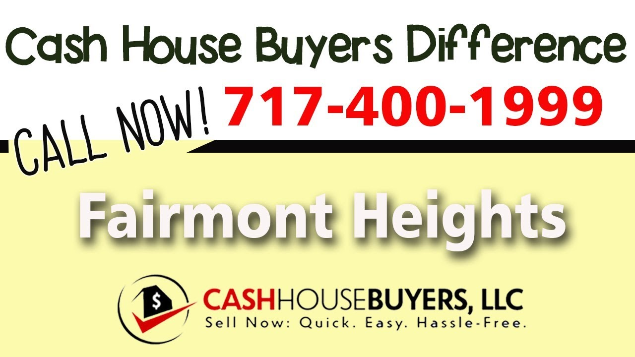 Cash House Buyers Difference in Fairmont Heights Washington DC   Call 7174001999   We Buy Houses