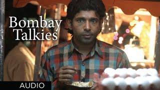Bombay Talkies Title Song (Audio)   Richa Sharma, Kailash Kher