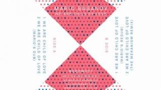 Mario Basanov - We are Children of Love (Original Mix)
