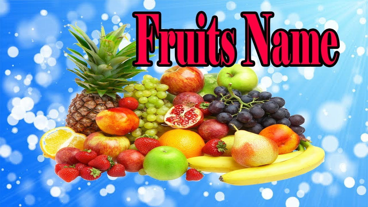 List Of Fruits Name: Learn Common Fruit Names In English