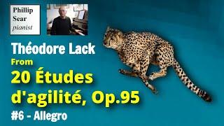 Théodore Lack: 20 Études d'agilité, Op.95: 6 - Allegro