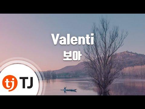Valenti_BOA 보아_TJ노래방 (Karaoke/lyrics/romanization/KOREAN)