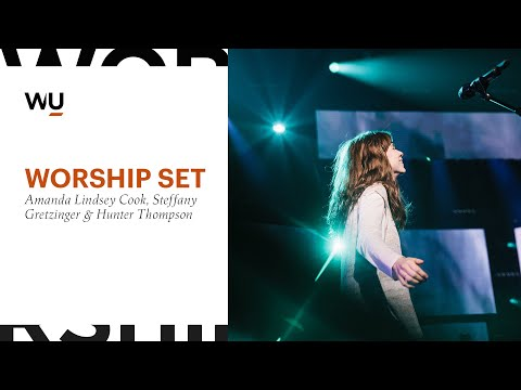 WorshipU // Amanda Cook, Steffany Gretzinger & Hunter Thompson