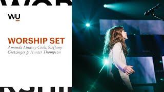 Amanda Cook, Steffany Gretzinger & Hunter Thompson - Full Worship Set | WorshipU.com