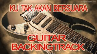 Guitar Backingtrack Ku Tak Akan Bersuara Suara Hatiku Nike Ardila Chord Am