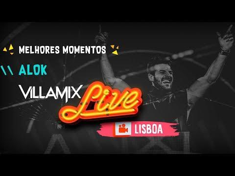 Melhores Momentos - Alok - Villa Mix Lisboa 2018  Ao Vivo