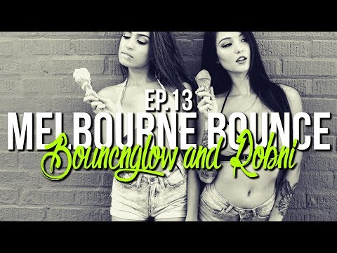MELBOURNE BOUNCE MIX by BouncN´Glow & Robni Ep.13 | Copyright FREE | Dirty Electro House 2017