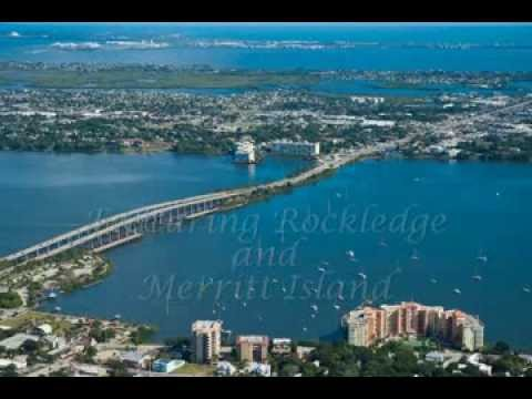 Video Tour of Rockledge and Merritt Island, Central Florida's Space Coast