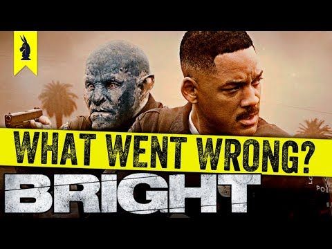 Bright: What Went Wrong? – Wisecrack Edition