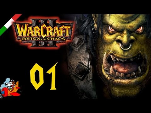 Prologo # 01 - Warcraft 3 Reign of the Chaos [ITA]