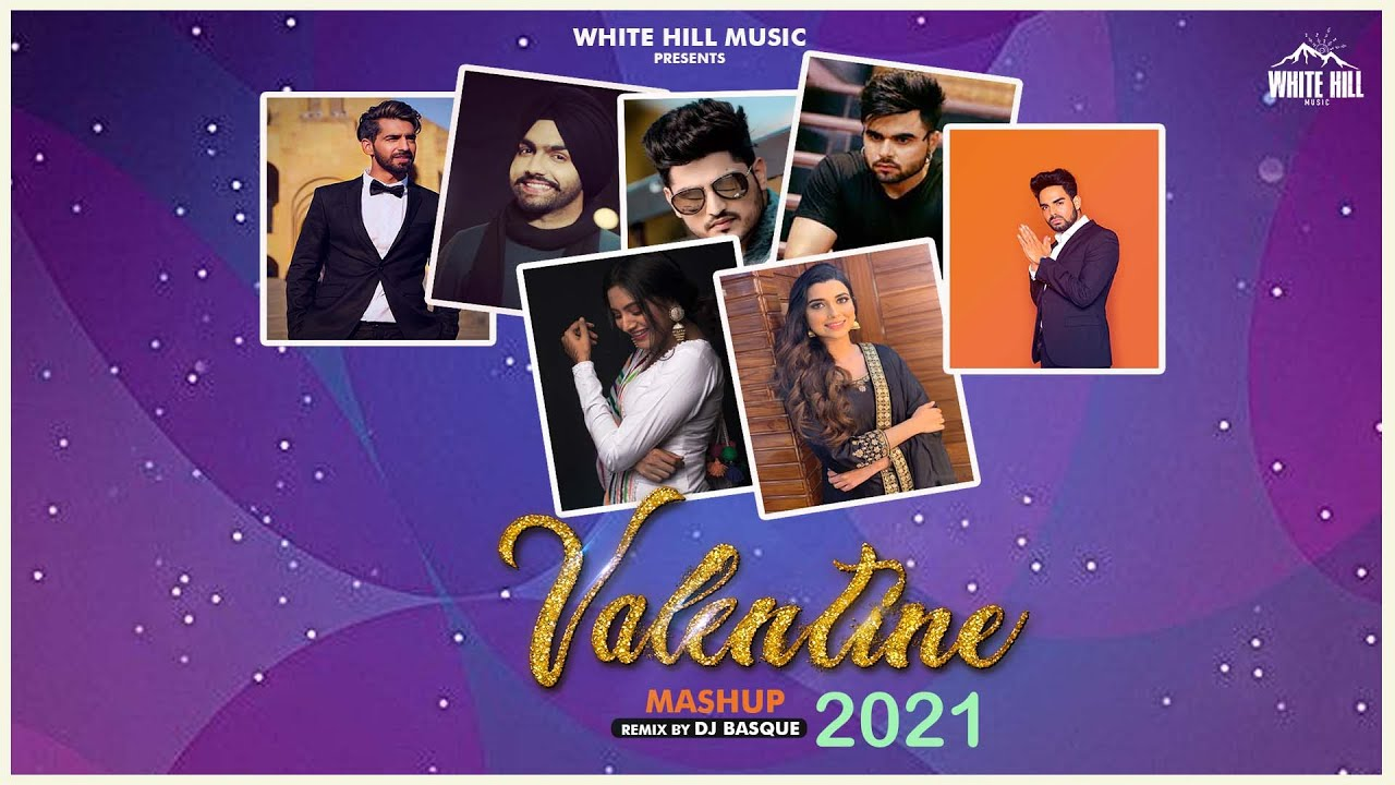 Valentine Mashup 2021 | Dj Basque | Best Romantic Songs | Love Songs | Punjabi Remix Songs | Dj Song