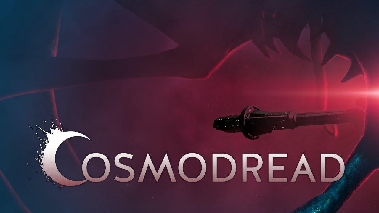 Cosmodread - Launch Trailer