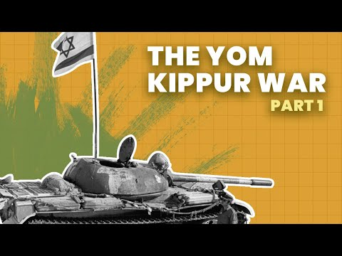 The Yom Kippur War: When Israel Almost Fell | Part 1