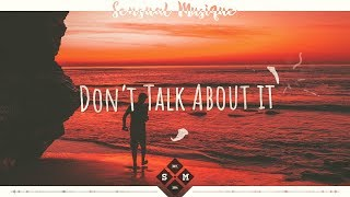 UØ - Don't Talk About It (feat. Lilly Ahlberg) [Lyrics]
