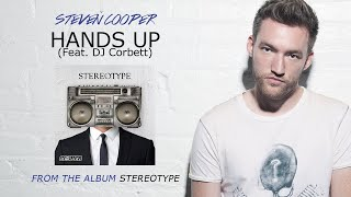 Steven Cooper / Hands Up (Feat. Dj Corbett)