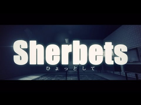 "SHERBETS ""ひょっとして"" (Official Music Video)"
