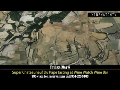 Super Chateauneuf Du Pape tasting at Wine Watch - click image for video