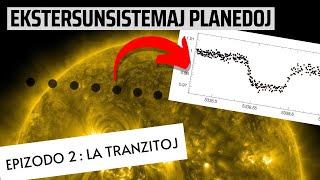 Ekstersunsistemaj planedoj, epizodo 2 : Tranzitoj