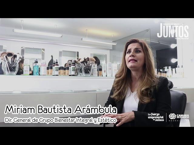 Miriam Bautista Arámbula - Ayudar a una mujer es ayudar a una familia