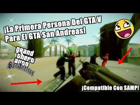 ¡La Primera Persona Del GTA V Para El GTA San Andreas! (Loquendo) Link De Descarga
