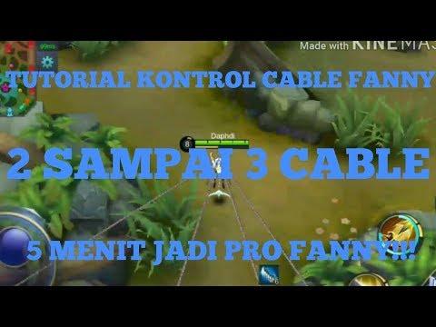 Tutorial Fanny , Cara Kontrol Cable - Mobile Legend Indonesia
