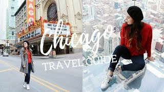 CHICAGO TRAVEL GUIDE 2018 | Esperanza Lorena
