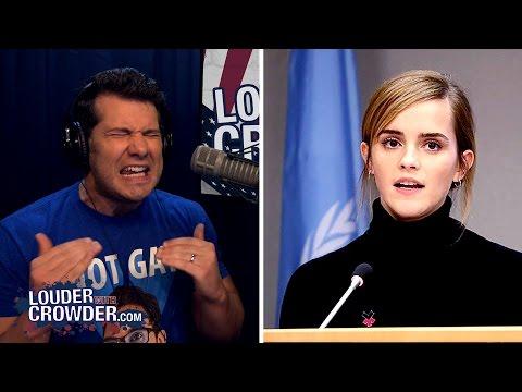 FAIL: Emma Watson is a Dumb #SJW Feminist  | Louder With Crowder