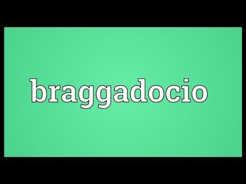 Braggadocio Meaning