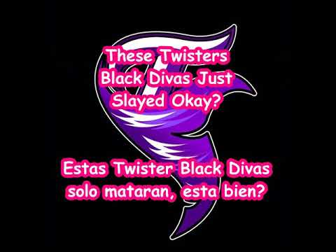 Twister Fame Black Divas 2017 music/lyrics