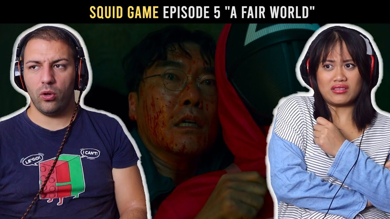 "Download SQUID GAME, Episode 5 ""A Fair World"" Reaction"