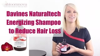 Davines Naturaltech Energizing Shampoo to Reduce Hair Loss