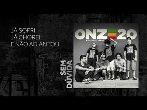 Onze:20 - Sem Dúvida [Audio Oficial]