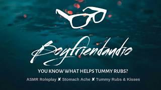 Show Me Where it Hurts [Boyfriend Roleplay][Stomach Ache] ASMR