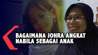 Bagaimana Kisah Johra Angkat Nabila Sebagai Anak