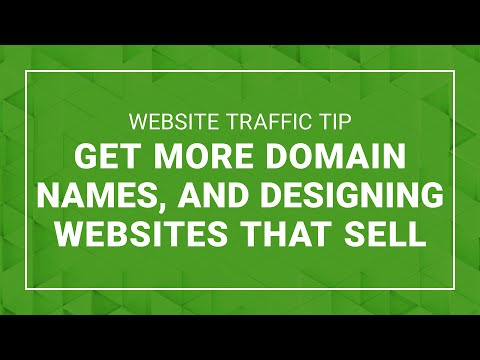 Website Traffic Tip: Get More Domain Names and Designing Websites that Sell – Ford Saeks