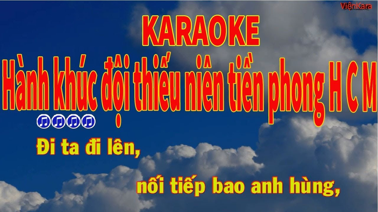 Hành khúc đội thiếu niên tiền phong Hồ Chí Minh Karaoke|Hành khúc đội thiếu niên tBeat
