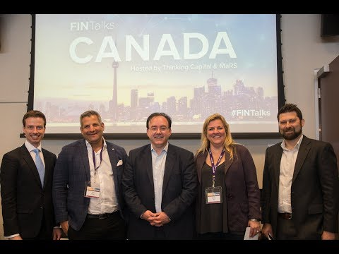 FINTalks Canada FULL EXCLUSIVE VIDEO hosted by Thinking Capital & MaRS Discovery District -