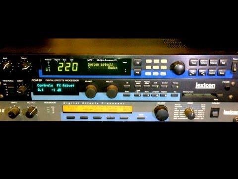 Lexicon Shootout MPX-1 PCM80 LXP-15 II