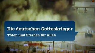 Die deutschen Gotteskrieger: Töten und Sterben für Allah (ZDF, 2015)