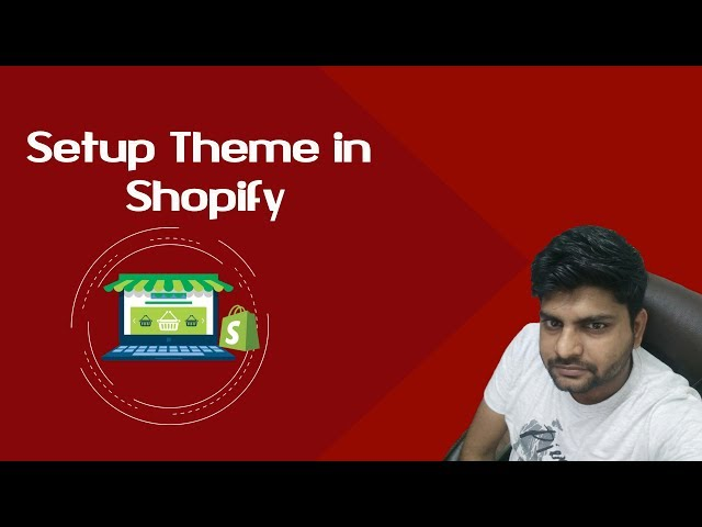 Shopify tutorials for beginners | How to setup theme in Shopify | Install Shopify Theme step by step