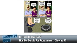 Homogeneity Attacks - Is FLoC All That Bad?, Humble Bundle For Programmers, Chrome 90