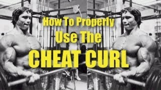 "How To Properly Use The ""Cheat Curl"""