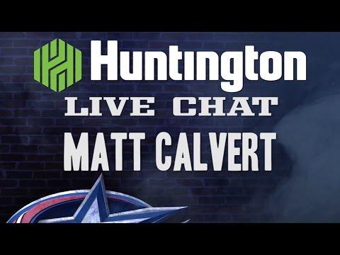 HUNTINGTON BANK LIVE CHAT: MATT CALVERT