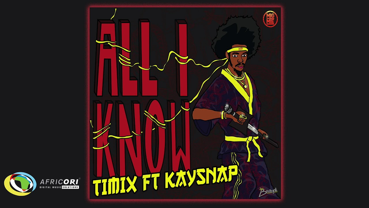 Download Timix - All I Know (Official Audio)